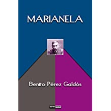 Marianela -  Benito Pérez Galdós (Con Notas)(Biografía)(Ilustrado) (Spanish Edition)