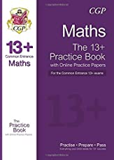 The 13+ Maths Practice Book for the Common Entrance Exams (with online edition & practice papers)