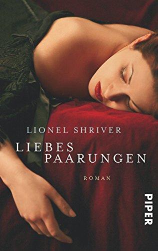 Liebespaarungen: Roman (Lawrence Post)