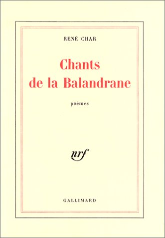 Chants de la Balandrane: (1975-1977) par René Char
