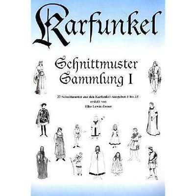 Benny Clem: Karfunkel Schnittmuster Sammlung I: 27 Schnittmuster Aus ...