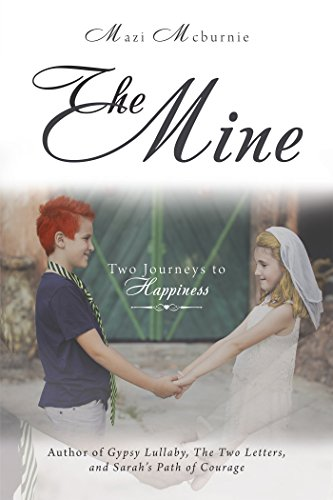 The Mine: Two Journeys to Happiness (English Edition)