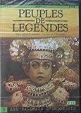 PEUPLES DE LEGENDES LES BALINAIS D'INDONESIE