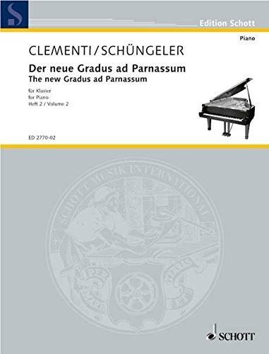 Der neue Gradus ad Parnassum: nebst Ergänzungen durch Etüden von Czerny, Köhler und Cramer neu gestaltet und erweitert. Band 2. Klavier. (Edition Schott) -