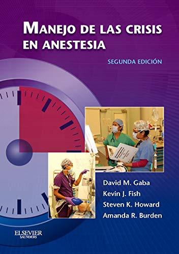 Manejo de las crisis en anestesia, 2e