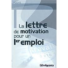 La lettre de motivation pour un 1er emploi