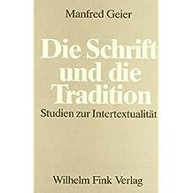 Die Schrift und die Tradition: Studien zur Intertextualität