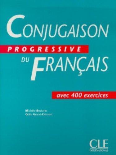 Conjugaison Progressive Du Francais: Avec 400 Exercises by Boulares (1999) Paperback par Boulares