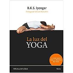 La Luz Del Yoga (Biblioteca de la Salud)
