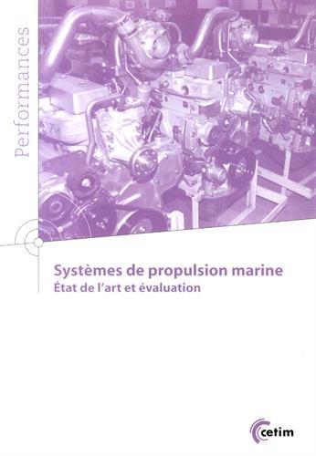 Systèmes de propulsion marine : Etat de l'art et évaluation