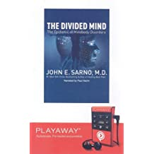 The Divided Mind: The Epidemic of Mindbody Disorders [With Headphones]