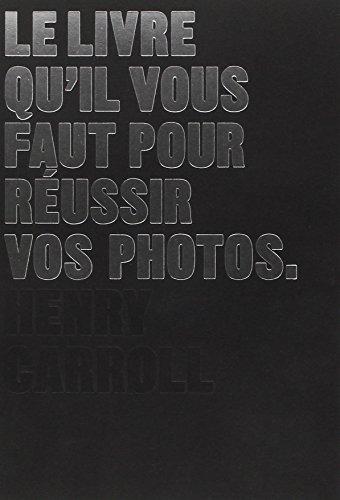 le-livre-quil-vous-faut-pour-russir-vos-photos