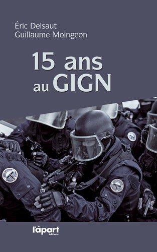 15 ANS AU GIGN