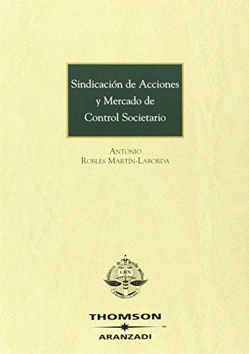 Sindicación de acciones y mercado de control societario (Edición Bolsillo)