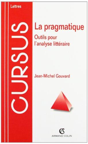 La pragmatique: Outils pour l'analyse littéraire