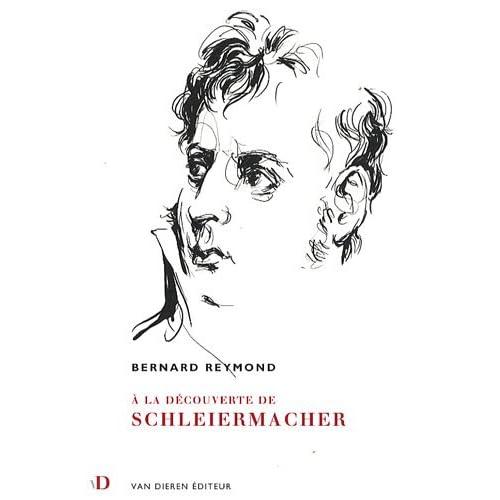 A la Dcouverte de Schleiermacher