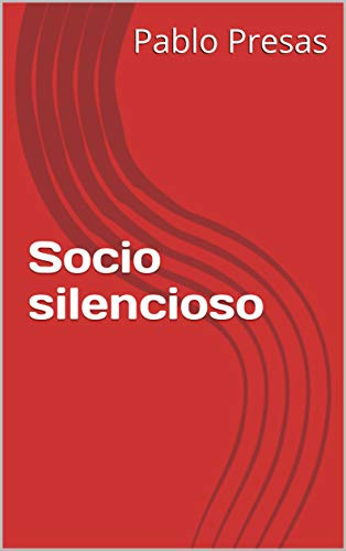 Socio silencioso por Pablo Presas