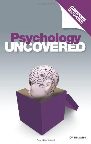 Careers Uncovered: Psychology Uncovered by Owen Davies (2009-09-17)