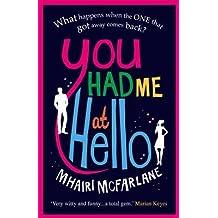 BY McFarlane, Mhairi ( Author ) [ YOU HAD ME AT HELLO ] Feb-2014 [ Paperback ]