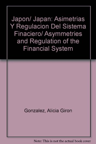 japon-japan-asimetrias-y-regulacion-del-sistema-finaciero-asymmetries-and-regulation-of-the-financia