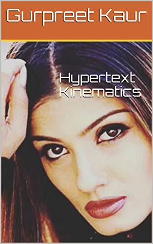 Hypertext Kinematics (English Edition)