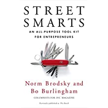 Street Smarts: An All Purpose Tool Kit for Entrepreneurs