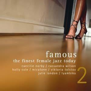 famous 2 - the finest female jazz today (exklusiv bei Amazon.de)