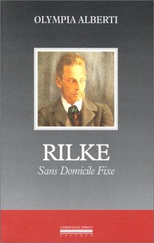 Rilke : Sans domicile fixe par Olympia Alberti