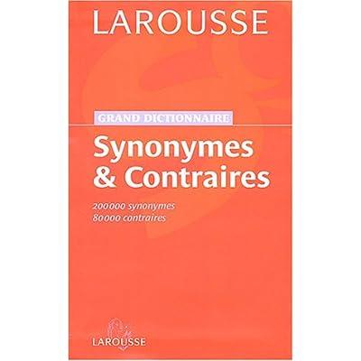 Grand dictionnaire des synonymes et contraires