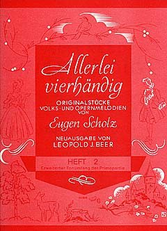 ALLERLEI VIERHAENDIG 2 - arrangiert für Klavier 4händig [Noten/Sheetmusic] Komponist : SCHOLZ ERWIN CHRISTIAN (Christian-tanz Instrumente)