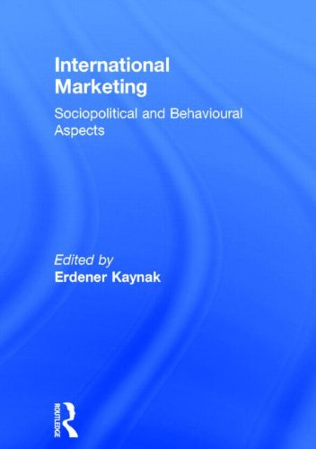 International Marketing: Sociopolitical and Behavioral Aspects PDF Books