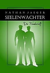Seelenwächter 3 - Die Freundschaft