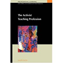 [(The Activist Teaching Profession)] [Author: Judyth Sachs] published on (February, 2003)