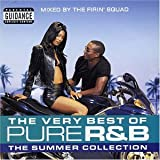 The Very Best of Pure R&B: The Summer Collection von The Firin' Squad