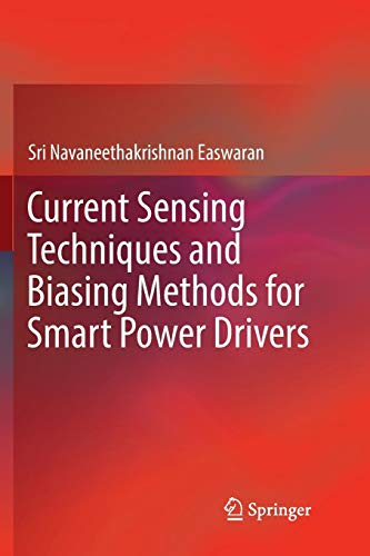 Current Sensing Techniques and Biasing Methods for Smart Power Drivers