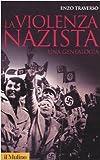 La violenza nazista. Una genealogia