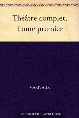Couverture du livre Théâtre complet. Tome premier
