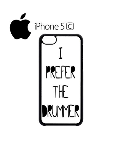 I Prefer the Drummer Music Band Cool Funny Hipster Swag Mobile Phone Case Back Cover Hülle Weiß Schwarz iPhone 5&5s White Schwarz