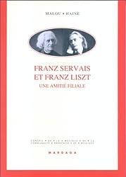 Franz Servais et Franz Liszt. Une amitié filiale