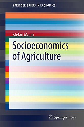 Socioeconomics of Agriculture (SpringerBriefs in Economics) (English Edition) por Stefan Mann