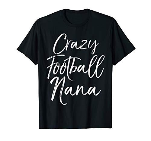 Fun Grandmother Game Day Gear for Women Crazy Football Nana T-Shirt - Nana Jugend T-shirt
