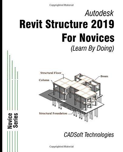 Revit structure 2019 for novices (learn de autor Cadsoft