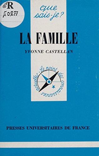 La Famille (Que sais-je ? t. 1995)