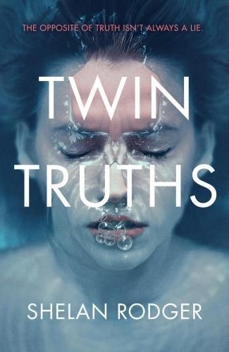 Twin Truths por Shelan Rodger