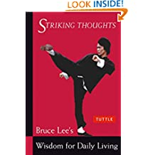 Bruce Lee Striking Thoughts: Bruce Lee's Wisdom for Daily Living (Bruce Lee Library)
