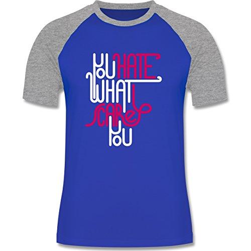Statement Shirts - Lettering you hate what scares you - zweifarbiges Baseballshirt für Männer Royalblau/Grau meliert