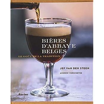 Bières d'abbaye belges: Le goût de la tradition