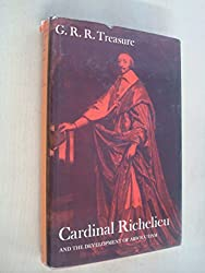 Cardinal Richelieu and the Development of Absolutism
