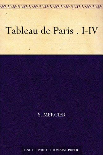 Couverture du livre Tableau de Paris . I-IV