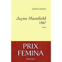 Jayne Mansfield 1967 - Prix Fémina 2011 (Littérature Française)